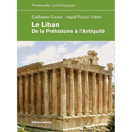 Le Liban : De la Préhistoire à l'Antiquité