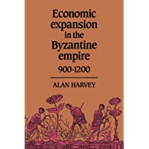 Economic Expansion in the Byzantine Empire, 900–1200