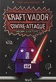 Origami Yoda, Tome 2 : Kraft Vador contre-attaque