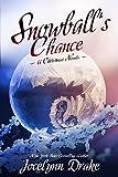 Snowballs Chance (Ice and Snow Christmas Book 3) (English Edition)