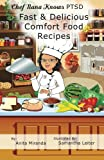 Fast & Delicious Comfort Food Recipes B&W (Chef Nana Knows PTSD, Band 1)