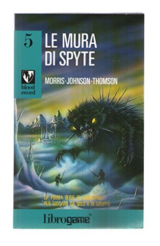 Le mura di Spyte. Libro game