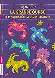 La Grande Ourse et 15 autres récits de constellations (FLAMMARION JEUN) (French Edition)