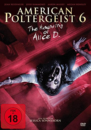American Poltergeist 6 - The Haunting of Alice D.