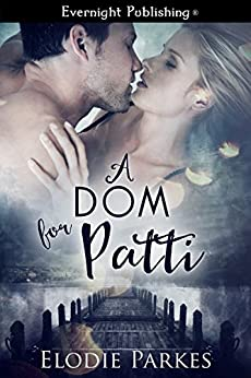 A Dom for Patti by [Parkes, Elodie]