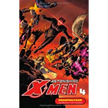 Astonishing X-Men, Band 4: Unaufhaltsam