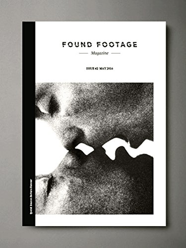 Found Footage Magazine Issue #2 May 2016