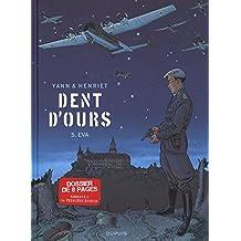 Dent d'ours - Tome 5 - Eva de Usagi et Alain Henriet