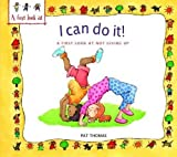 Not Giving Up: I Can Do It (A First Look At) by Pat Thomas (2013-04-11)