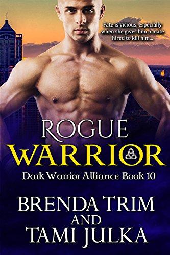 Rogue Warrior: (Dark Warrior Alliance Book 10)