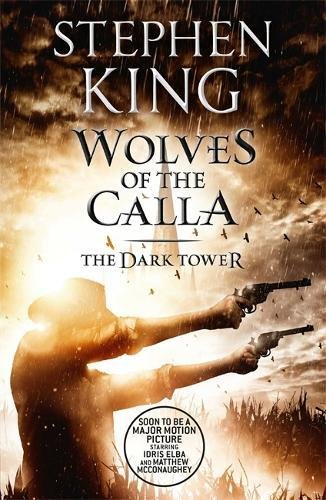 The Dark Tower V: Wolves of the Calla: (Volume 5): 5/7