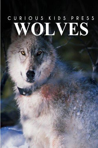 Wolves - Curious Kids Press