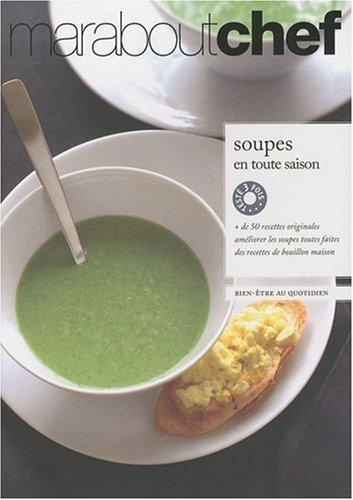Soupes en toute saison par Hachette