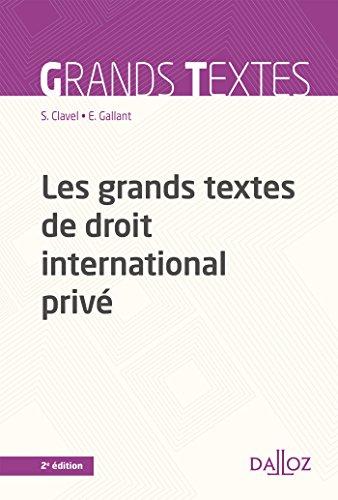 Les grands textes de droit international privé - 2e éd. par Sandrine Clavel