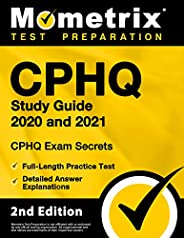 Cphq Study Guide 2020 and 2021 - Chpq Exam Secrets Study Guide, Full-Length Practice Exam, Detailed Answer Exp