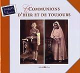 Image de Communions d'Hier et de Toujours