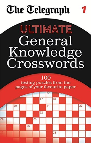 The Telegraph: Ultimate General Knowledge Crosswords 1 (The Telegraph Puzzle Books) by THE TELEGRAPH (2013-07-01)