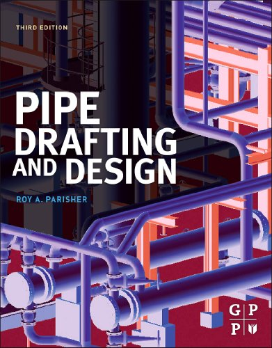 Pipe Drafting and Design (English Edition)