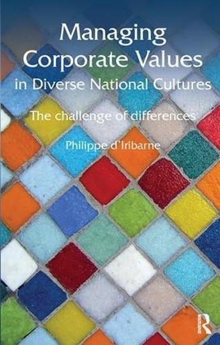 Managing Corporate Values in Diverse National Cultures: The Challenge of Differences par Philippe D'Iribarne
