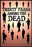 Thirty Years Among the Dead 51YuhUuy7AL._AC_UL160_
