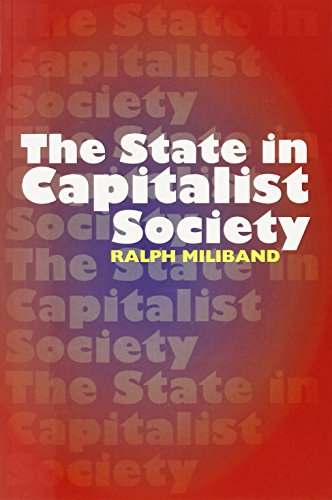 State in Capitalist Society por Ralph Miliband