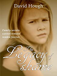 The Legacy of Shame (The Family Legacy Trilogy)
