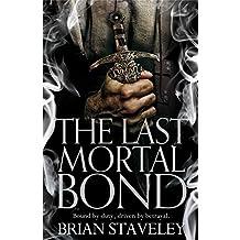 The Last Mortal Bond (Chronicle of the Unhewn Throne Book 3) (English Edition)
