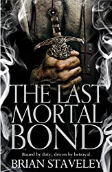 The Last Mortal Bond (Chronicles of the Unhewn Throne Book 3) (English Edition)