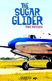 The Sugar Glider Level 5 (Cambridge English Readers)