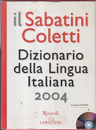 Il Sabatini Coletti. Dizionario della Lingua Italiana. Con CD-ROM