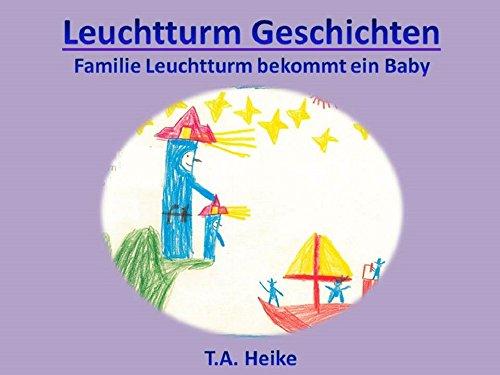 Leuchtturm Geschichten - Familie Leuchtturm bekommt ein Baby