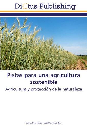 Pistas para una agricultura sostenible: Agricultura y protección de la naturaleza