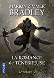 La Romance de Ténébreuse IV (4)