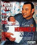 POINT DE VUE [No 2860] du 14/05/2003 - MAROC - MOHAMMED VI A UN FILS - LE CANTAL DE KARIN AVERTY - ELISABETH DE BALKANY - MARIAGE DE LA PETITE-FILLE DU DERNIER ROI D'ITALIE - QUAND LES STARS MILLIARDAIRES JOUENT AU POLO.