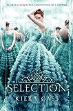 The Selection von Kiera Cass