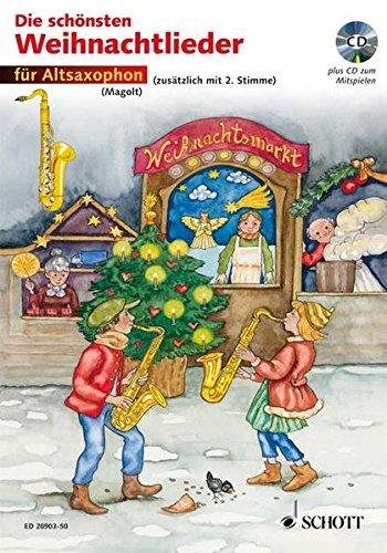 Die schönsten Weihnachtslieder: sehr leicht bearbeitet. 1-2 Alt-Saxophone. Ausgabe mit CD.
