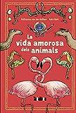 La vida amorosa dels animals (Takatuka no ficció)