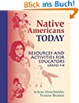 Native Americans Today: Resources and...