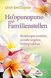Ho'oponopono und Familienstellen (Amazon.de)