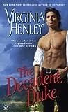 The Decadent Duke by Virginia Henley (November 04,2008)