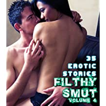 The Filthy Smut Series (Book Four)