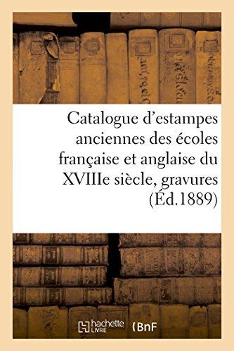 Catalogue d'estampes anciennes des écoles française et anglaise du XVIIIe siècle, gravures: de M. Marmontel en lots, provenant de la collection de M. G. de R