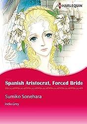 Spanish Aristocrat, Forced Bride (Harlequin comics)