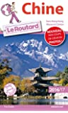 Guide du Routard Chine 2016/2017