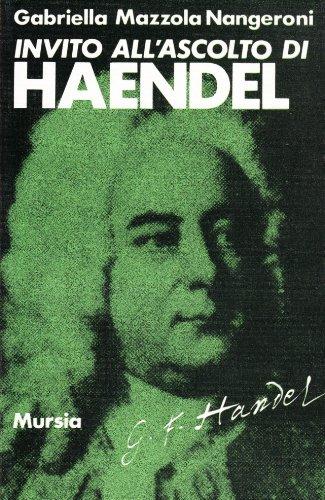 Invito all'ascolto di Georg Friedrich Händel