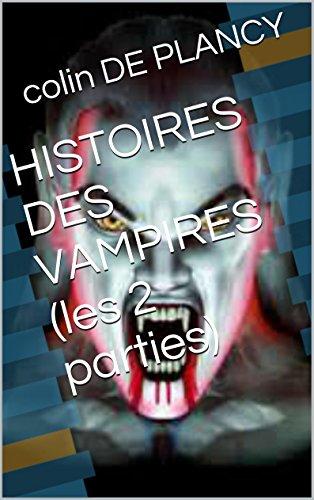 Livre HISTOIRES DES VAMPIRES (les 2 parties) pdf