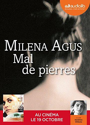 Mal De Pierres par Milena Agus