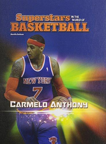 Carmelo Anthony (Superstars in the World of Basketball) by Aurelia Jackson (2014-09-02) par Aurelia Jackson