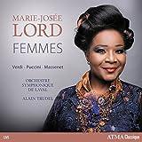 Verdi - Puccini - Massenet : Femmes en Concert