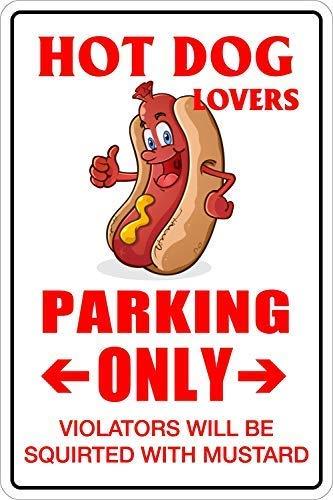 Tarfy Hot Dog Lovers Parking Only for Retro Weinlese-Blechschild-Dekorations-Bar-Kaffee-Café-Nachmittagstee-Grill-Geschäft